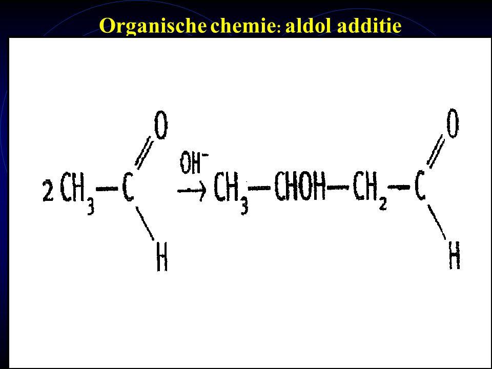 Organische chemie: aldol additie