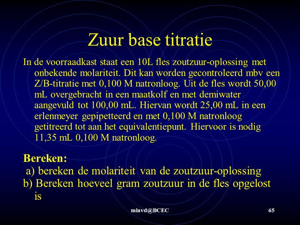 Zuur base titratie Bereken: