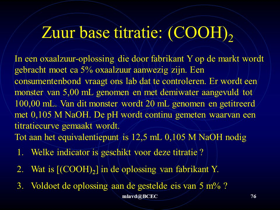 Zuur base titratie: (COOH)2