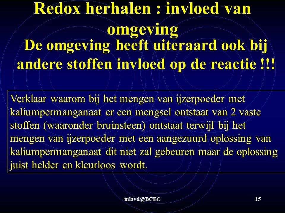 Redox herhalen : invloed van omgeving