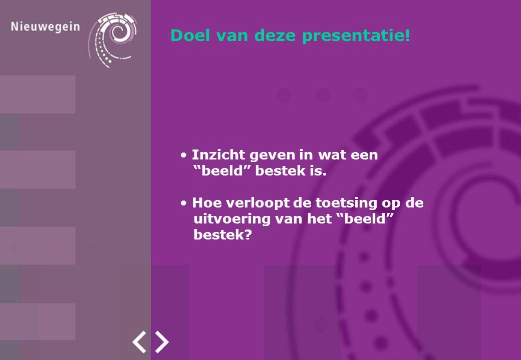 Doel van deze presentatie!
