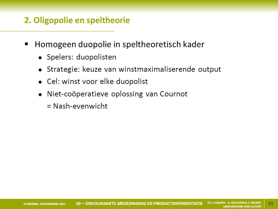 2. Oligopolie en speltheorie