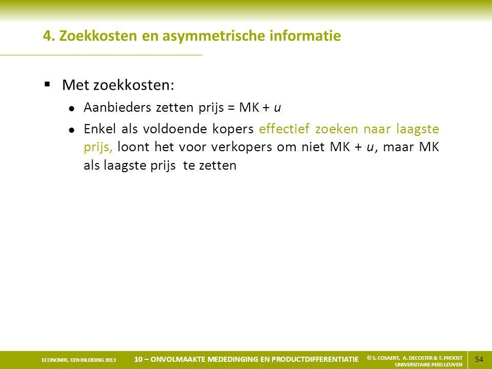 4. Zoekkosten en asymmetrische informatie