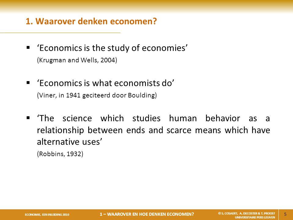 1. Waarover denken economen