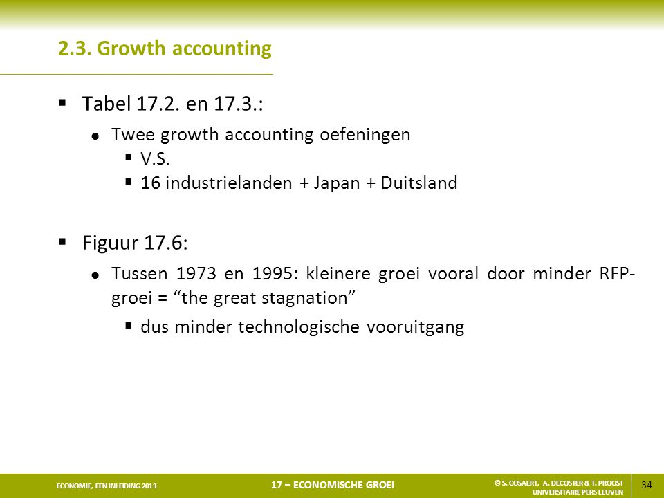 2.3. Growth accounting Tabel 17.2. en 17.3.: Figuur 17.6: