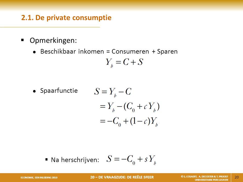 2.1. De private consumptie Opmerkingen: