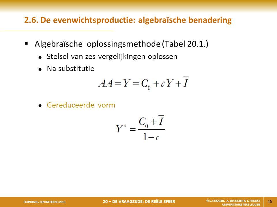 2.6. De evenwichtsproductie: algebraïsche benadering