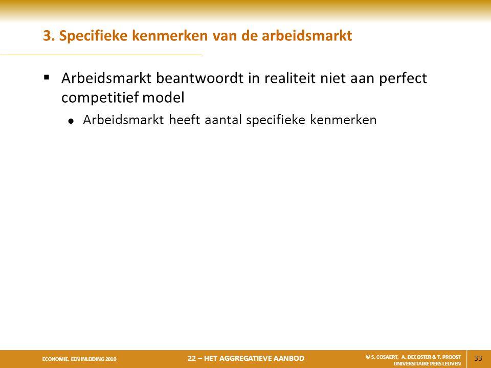 3. Specifieke kenmerken van de arbeidsmarkt