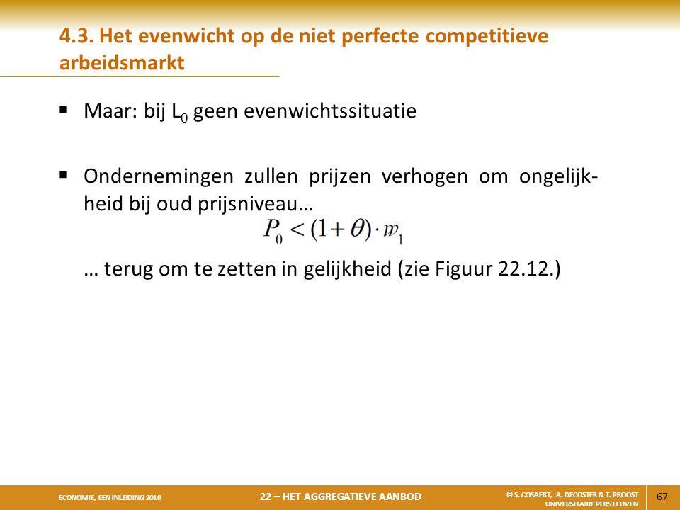 4.3. Het evenwicht op de niet perfecte competitieve arbeidsmarkt