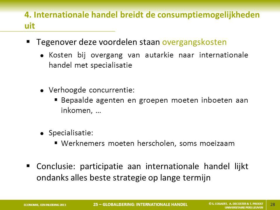 4. Internationale handel breidt de consumptiemogelijkheden uit