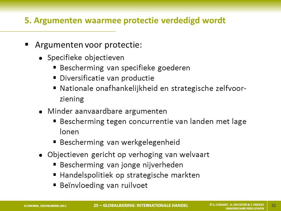 5. Argumenten waarmee protectie verdedigd wordt