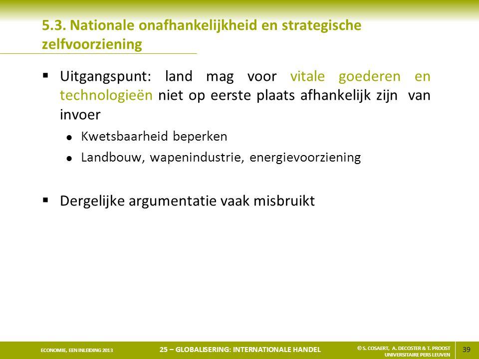 5.3. Nationale onafhankelijkheid en strategische zelfvoorziening