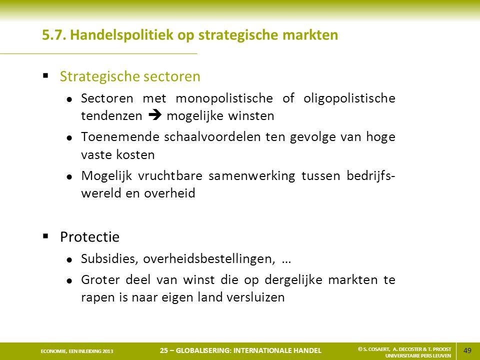 5.7. Handelspolitiek op strategische markten