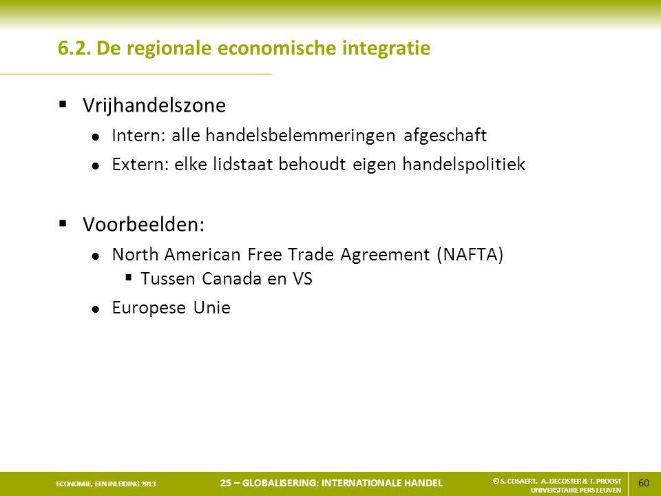 6.2. De regionale economische integratie