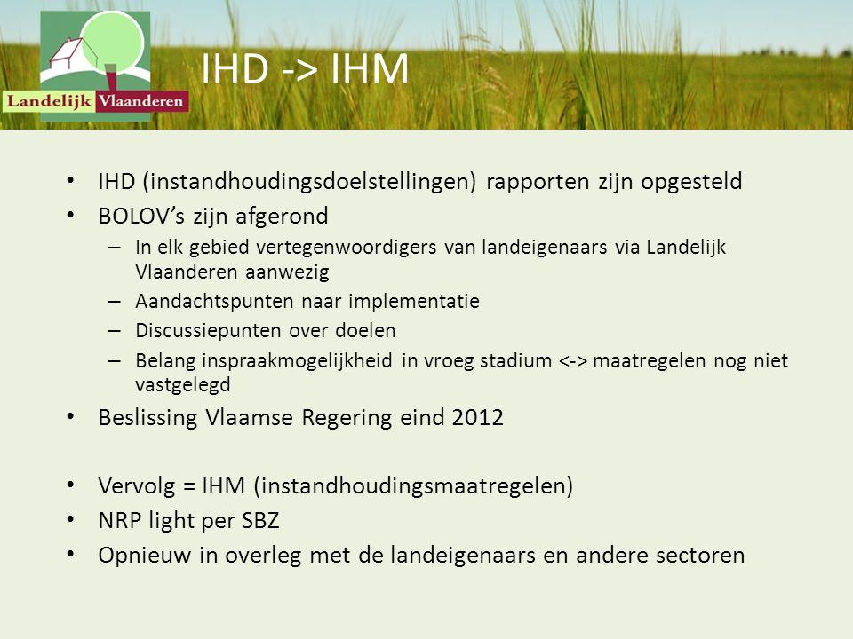IHD -> IHM IHD (instandhoudingsdoelstellingen) rapporten zijn opgesteld. BOLOV's zijn afgerond.