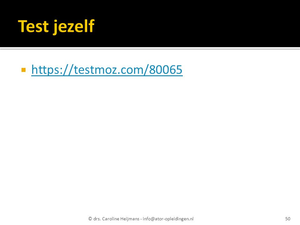 Test jezelf https://testmoz.com/80065