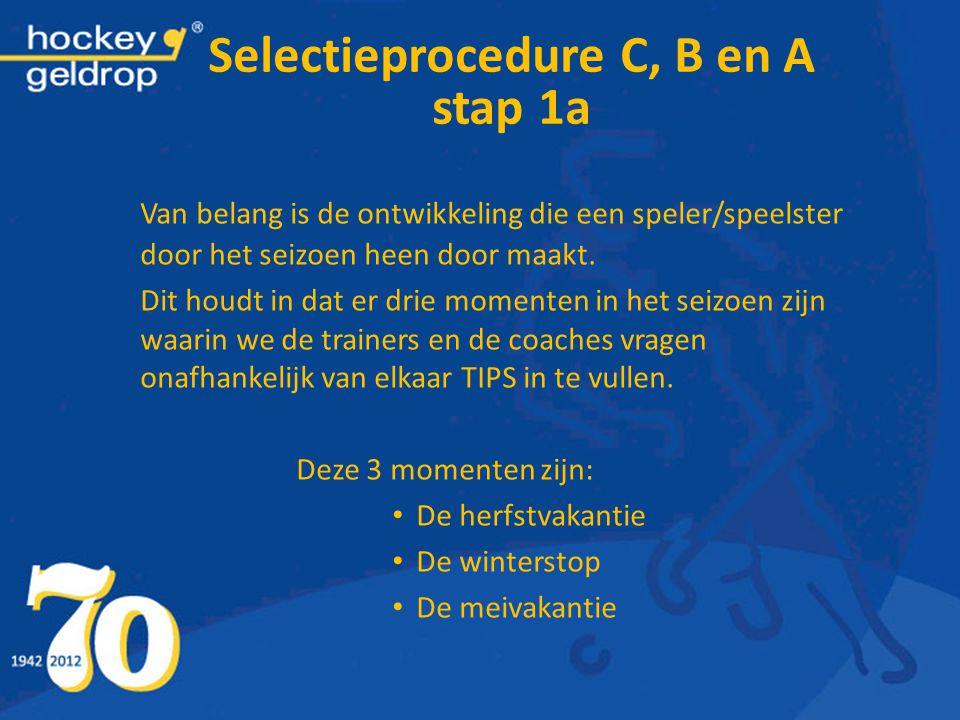 Selectieprocedure C, B en A stap 1a