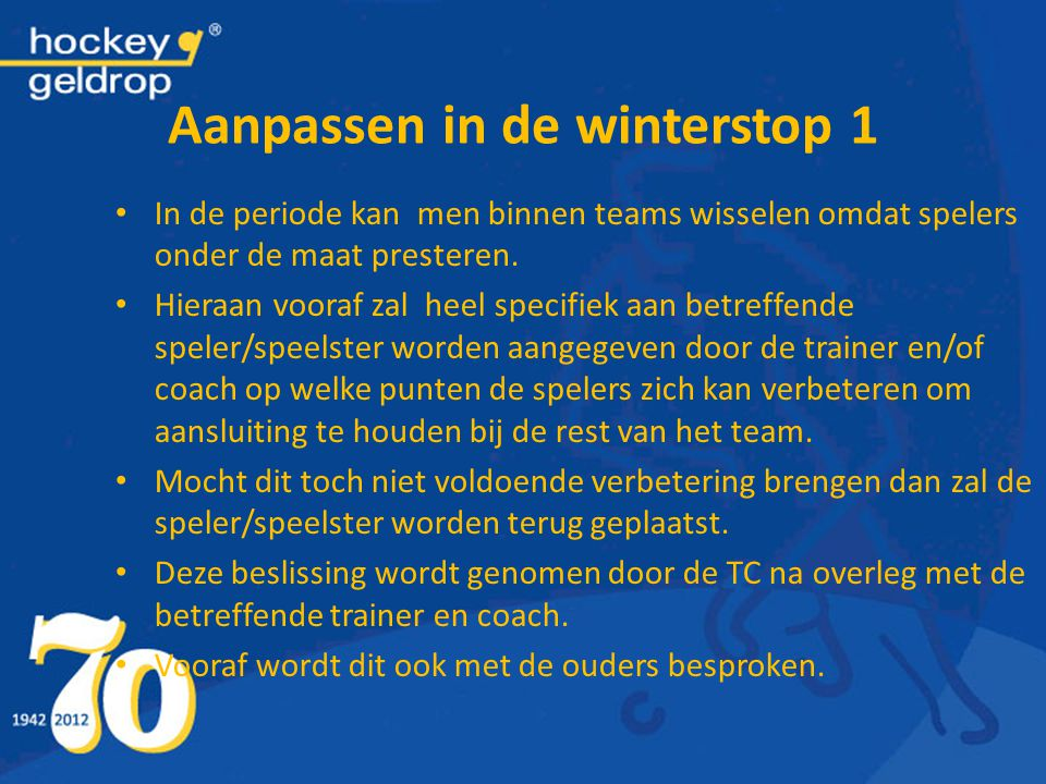 Aanpassen in de winterstop 1