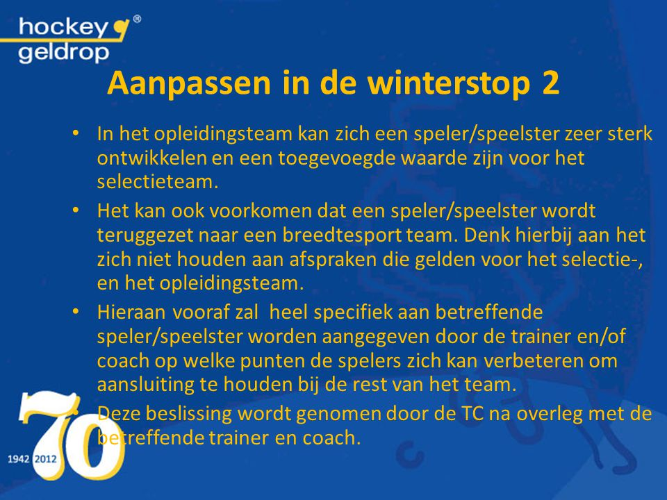 Aanpassen in de winterstop 2