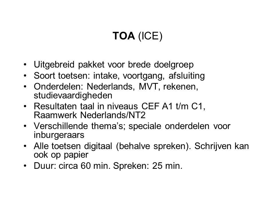 TOA (ICE) Uitgebreid pakket voor brede doelgroep