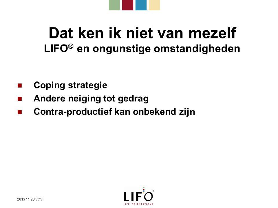 Dat ken ik niet van mezelf LIFO® en ongunstige omstandigheden
