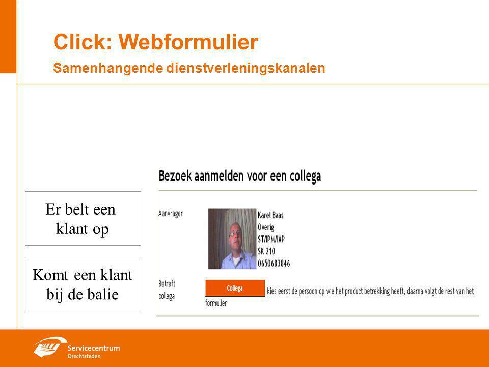 Click: Webformulier Samenhangende dienstverleningskanalen