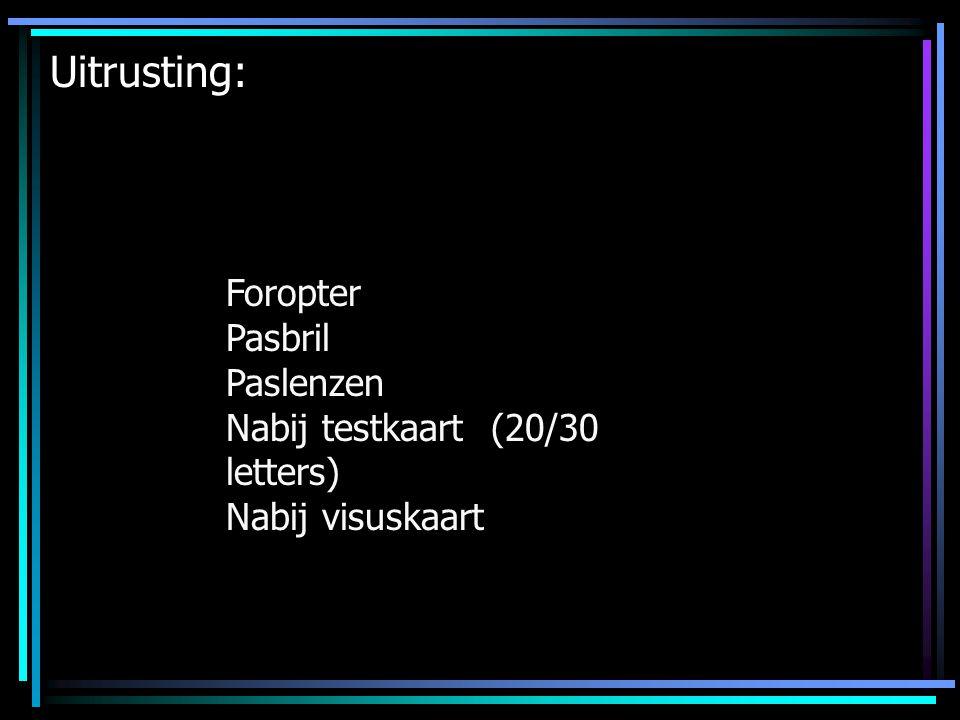 Uitrusting: Foropter Pasbril Paslenzen Nabij testkaart (20/30 letters)