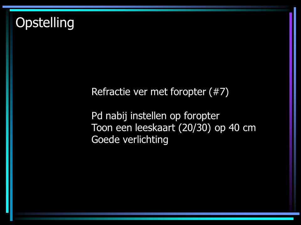 Opstelling Refractie ver met foropter (#7)