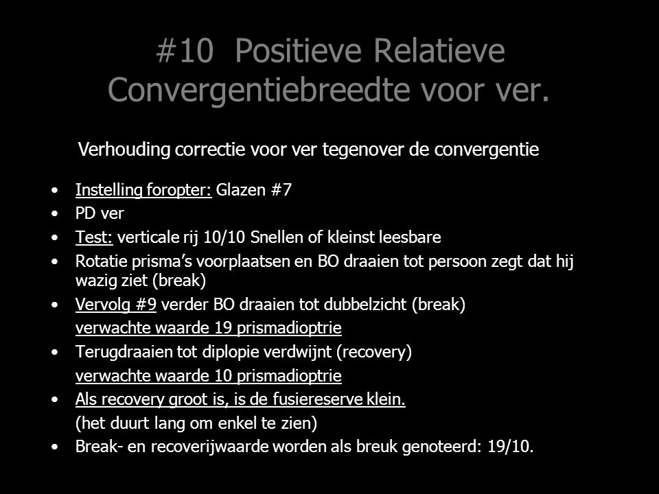 #10 Positieve Relatieve Convergentiebreedte voor ver.