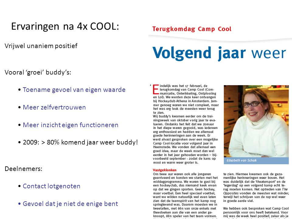 Ervaringen na 4x COOL: Vrijwel unaniem positief