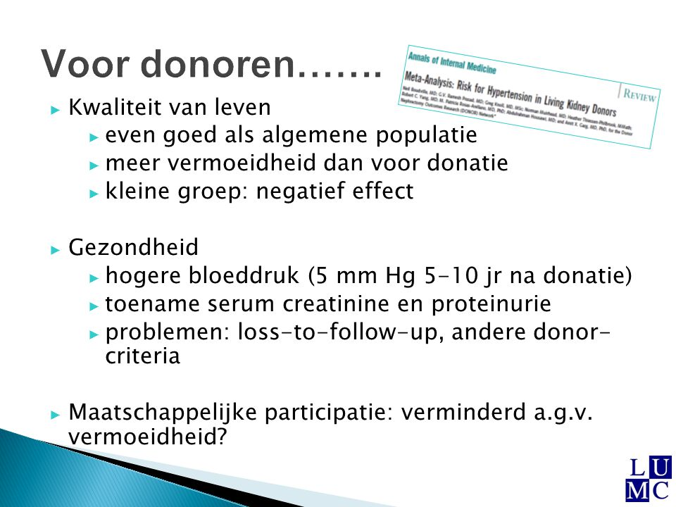 Voor donoren……. Kwaliteit van leven even goed als algemene populatie