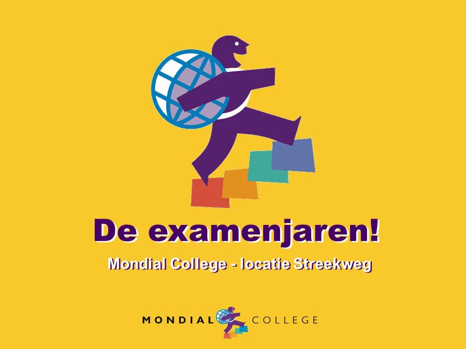 De examenjaren! Mondial College - locatie Streekweg