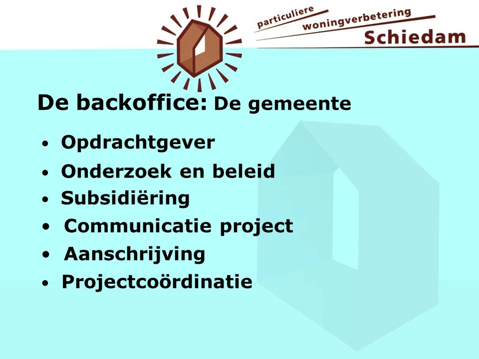 De backoffice: De gemeente