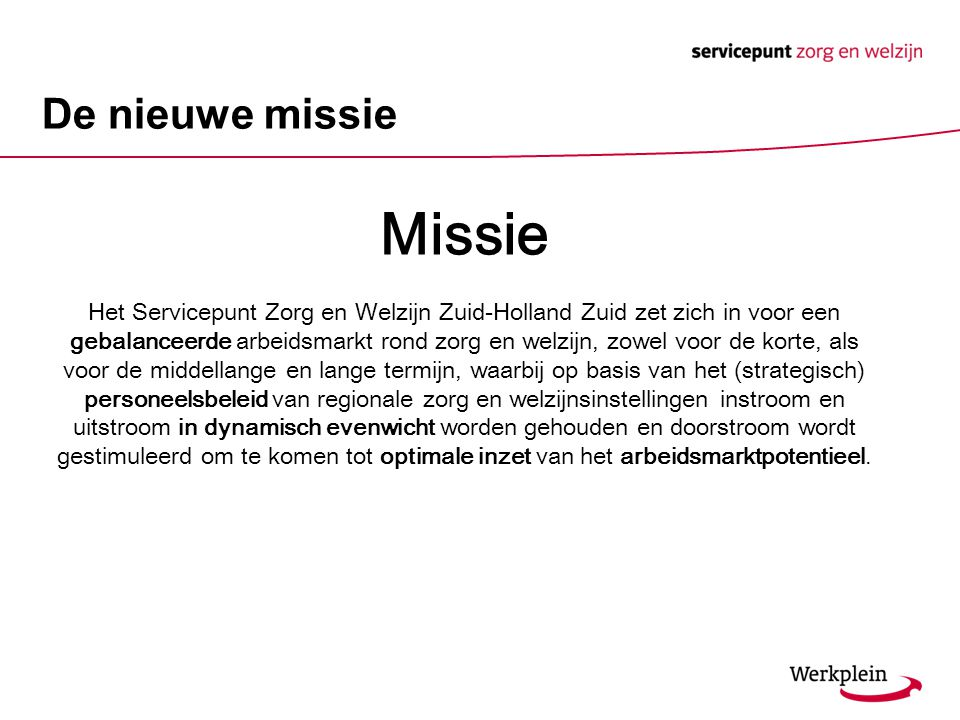 Missie De nieuwe missie