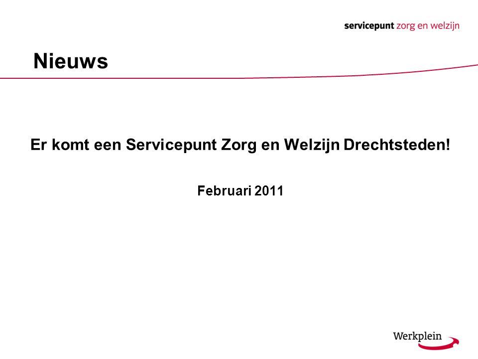 Er komt een Servicepunt Zorg en Welzijn Drechtsteden!