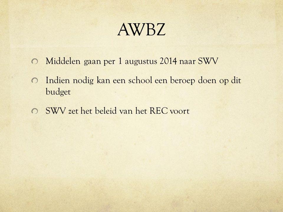 AWBZ Middelen gaan per 1 augustus 2014 naar SWV