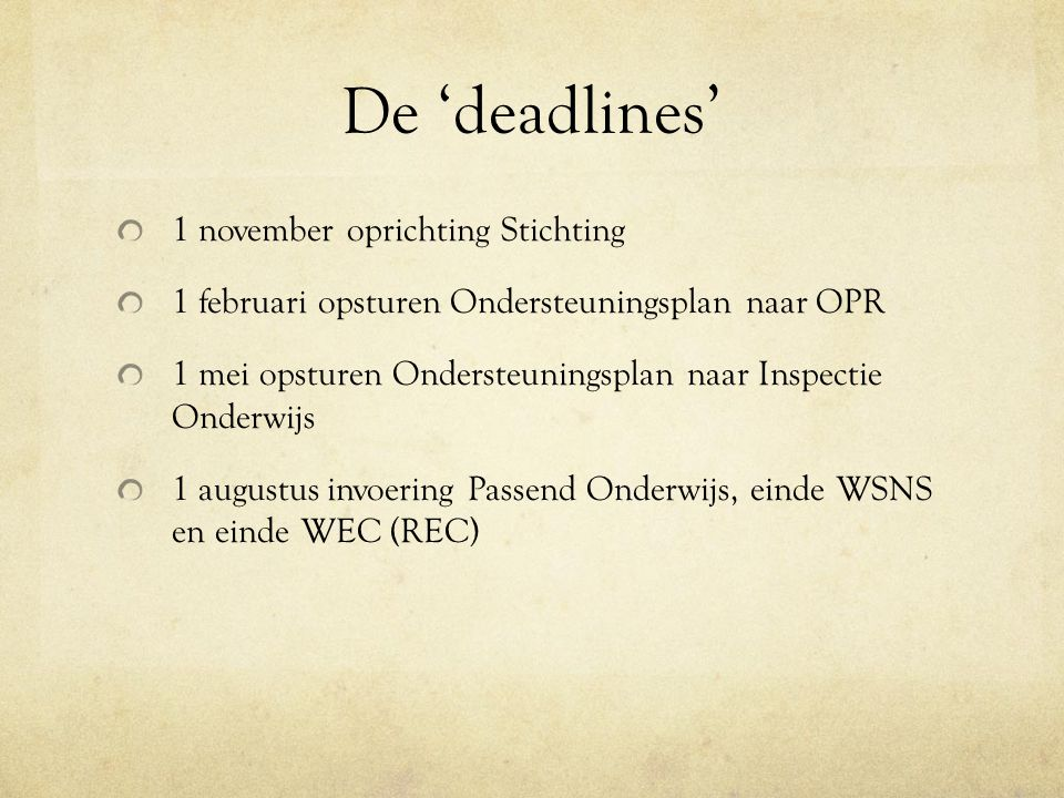 De 'deadlines' 1 november oprichting Stichting