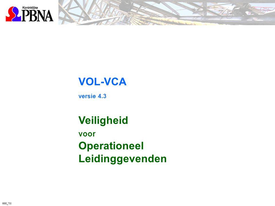 VOL-VCA versie 4.3 Veiligheid Operationeel Leidinggevenden voor