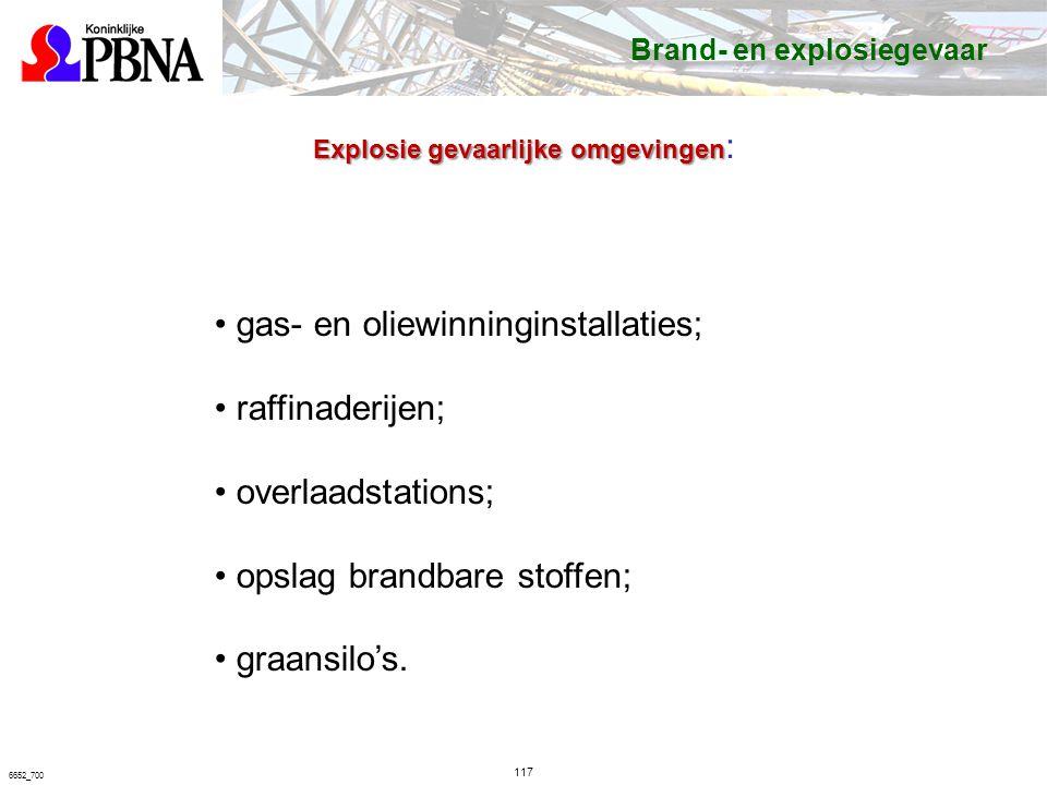 gas- en oliewinninginstallaties; raffinaderijen; overlaadstations;