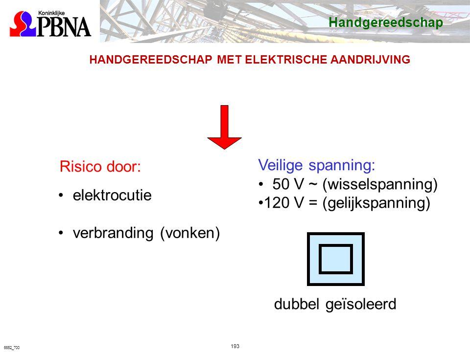Risico door: Veilige spanning: 50 V ~ (wisselspanning)