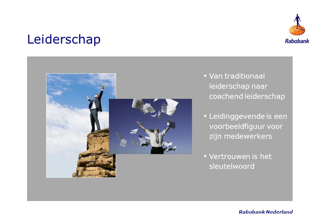 Leiderschap Van traditionaal leiderschap naar coachend leiderschap