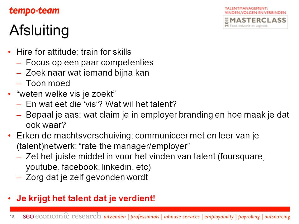 Afsluiting Hire for attitude; train for skills