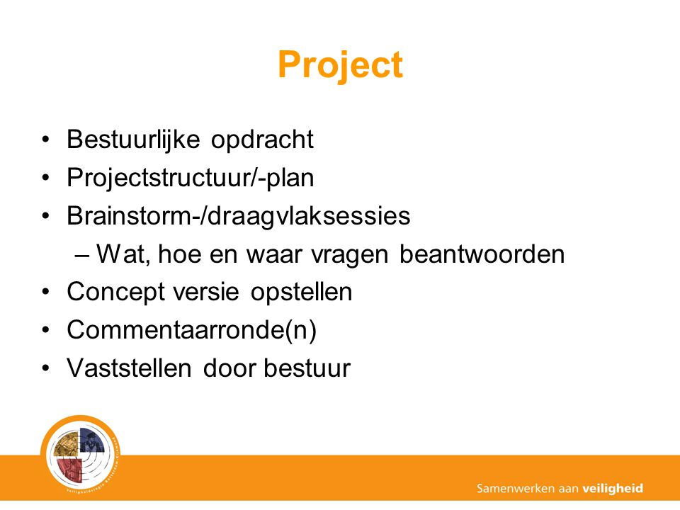 Project Bestuurlijke opdracht Projectstructuur/-plan