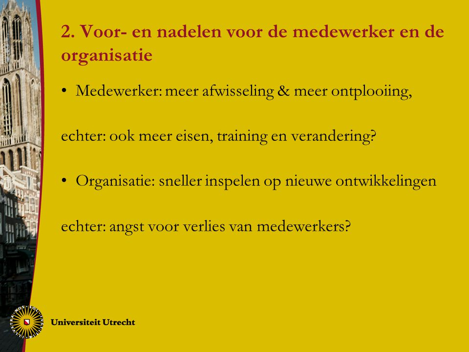 2. Voor- en nadelen voor de medewerker en de organisatie
