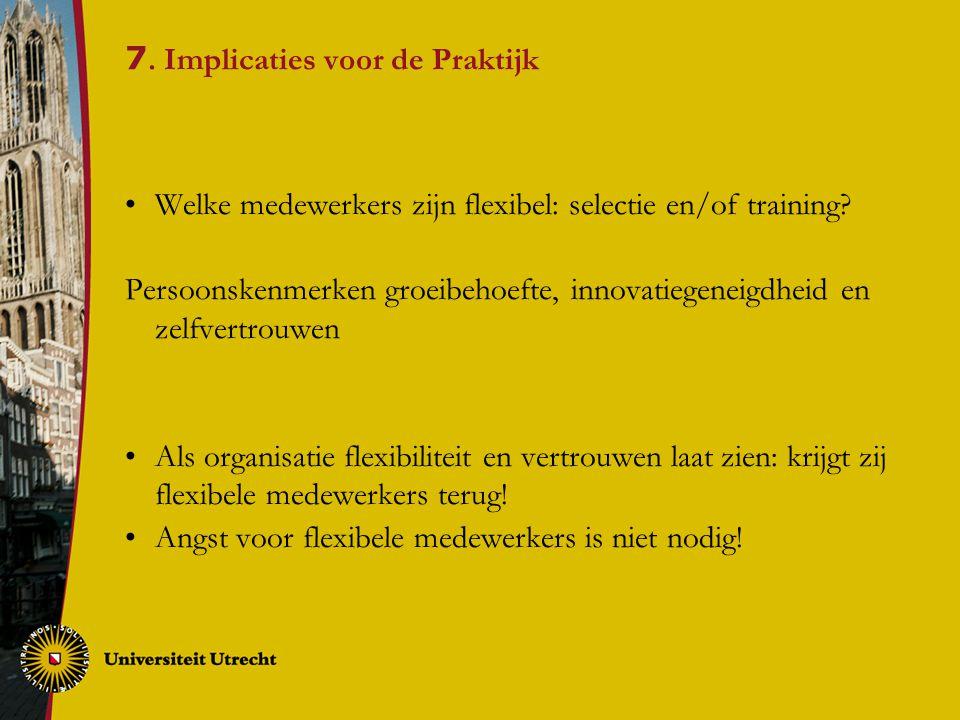 7. Implicaties voor de Praktijk