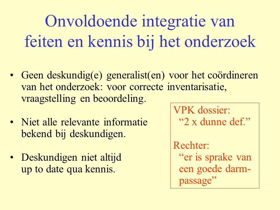 Onvoldoende integratie van feiten en kennis bij het onderzoek