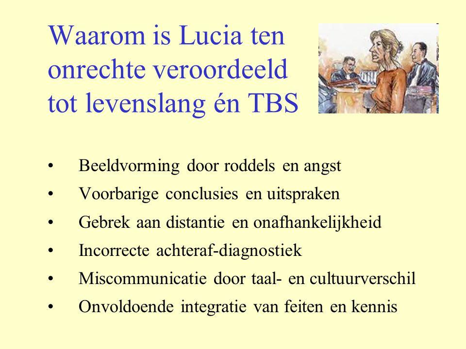 Waarom is Lucia ten onrechte veroordeeld tot levenslang én TBS