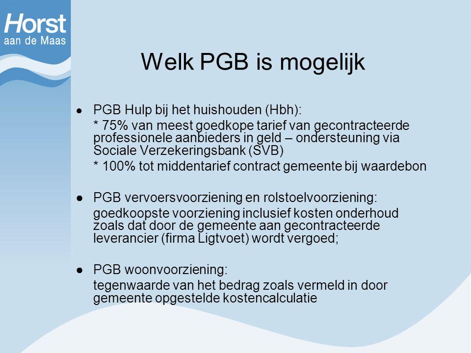 Welk PGB is mogelijk ● PGB Hulp bij het huishouden (Hbh):