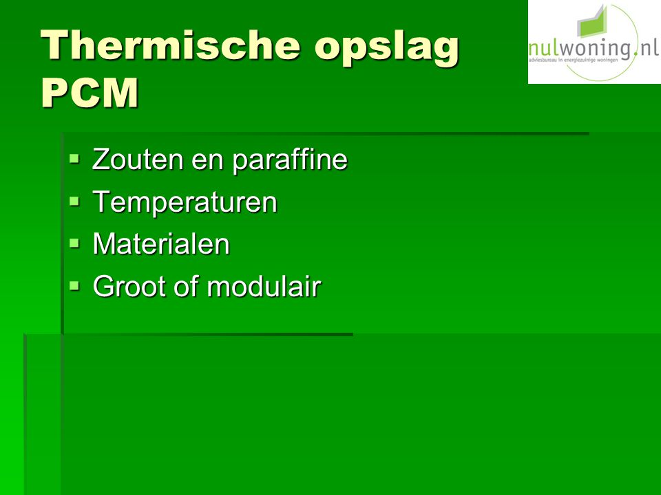 Thermische opslag PCM Zouten en paraffine Temperaturen Materialen