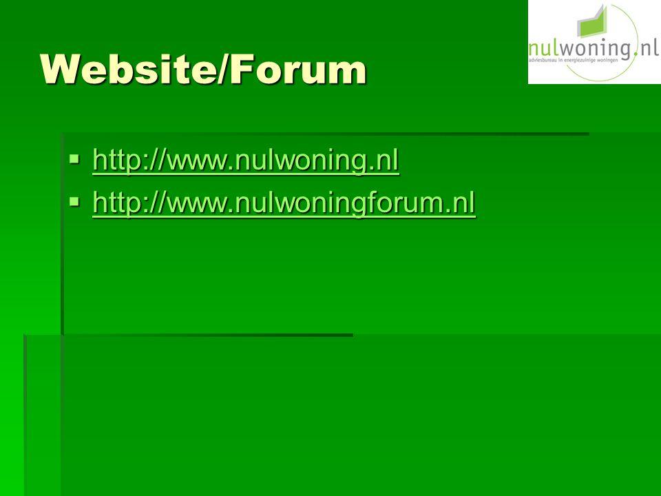 Website/Forum http://www.nulwoning.nl http://www.nulwoningforum.nl